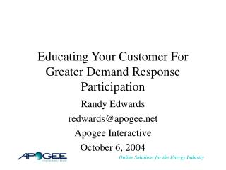 Educating Your Customer For Greater Demand Response Participation