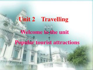 Unit 2    Travelling