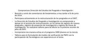 Compromisos Dirección de Estudios de Posgrado e Investigación  :