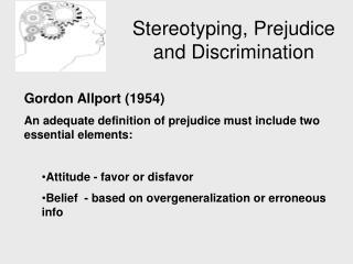 Stereotyping, Prejudice and Discrimination