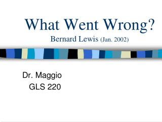 What Went Wrong? Bernard Lewis  (Jan. 2002)