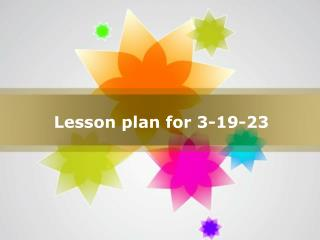 Chinese 1  lesson plan 3-5-3-9