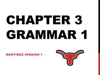 Chapter 3 Grammar 1