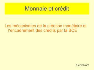 Monnaie et crédit