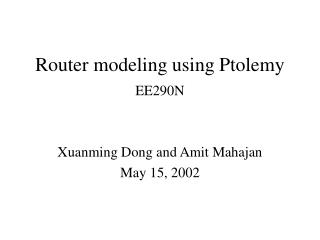 Router modeling using Ptolemy