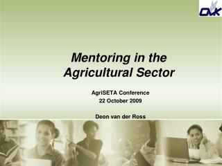 Mentoring in the Agricultural Sector