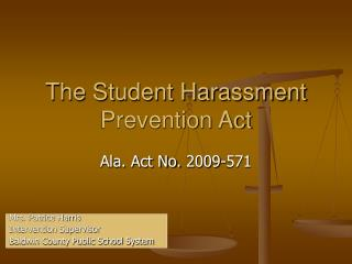 The Student Harassment Prevention Act