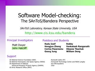 Software Model-checking: The SAnToS/Bandera Perspective