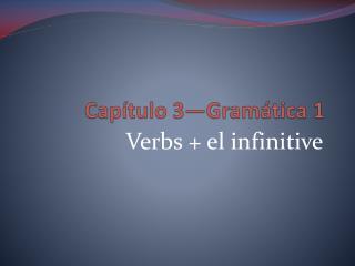 Capítulo  3—Gramática 1