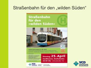 """Straßenbahn für den """"wilden Süden"""""""