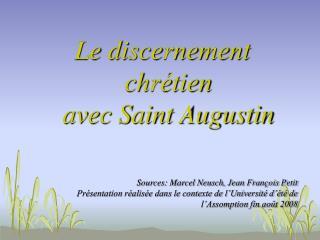 Le discernement chrétien  avec Saint Augustin