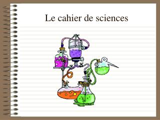 Le cahier de sciences