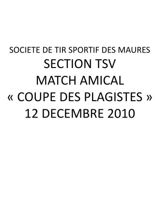 SOCIETE DE TIR SPORTIF DES MAURES SECTION TSV MATCH AMICAL « COUPE DES PLAGISTES »