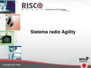Sistema radio Agility