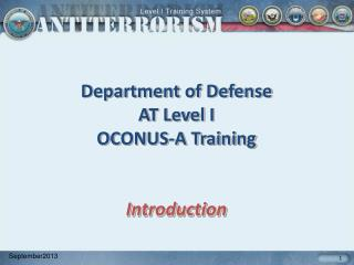 Department of Defense AT Level I  OCONUS-A Training Introduction