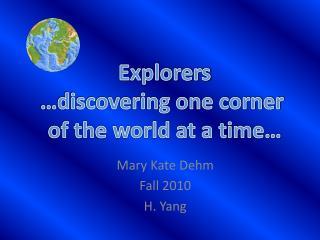 Mary Kate  Dehm Fall 2010 H. Yang