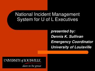 National Incident Management System for U of L Executives