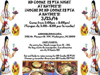 HD COOKE  ES PTA NIGHT AT  HAYDEE'S! ¡NOCHE DE  HD  COOKE ES PTA  A  HAYDEE'S! 3/25/14