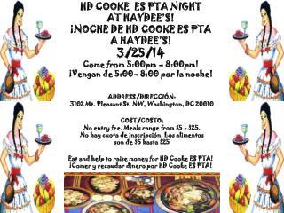HD COOKE  ES PTA NIGHT AT  HAYDEE'S! ¡NOCHE DE  HD  COOKE ES PTA  A  HAYDEE'S! 3/25/14