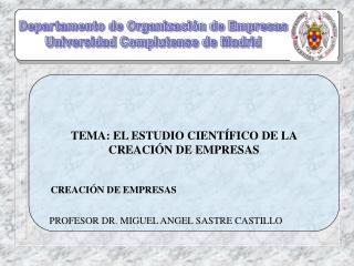 Departamento de Organización de Empresas Universidad Complutense de Madrid