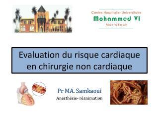 Evaluation du risque cardiaque en chirurgie non cardiaque