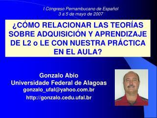 Gonzalo Abio  Universidade Federal de Alagoas gonzalo_ufal@yahoo.br