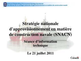 Stratégie nationale d'approvisionnement en matière de construction navale  (SNACN)