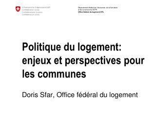 Politique du logement: enjeux et perspectives pour les communes