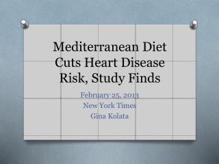 Mediterranean Diet Cuts Heart Disease Risk, Study Finds