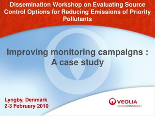 Improving monitoring campaigns :  A case study