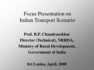 Focus Presentation on  Indian Transport Scenario