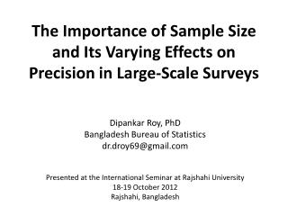 The Importance of Sample Size and Its Varying Effects on Precision in Large-Scale Surveys