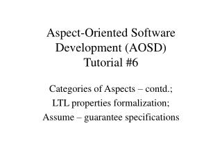 Aspect-Oriented Software Development (AOSD) Tutorial #6