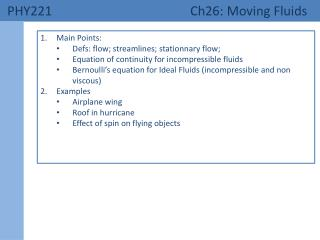 PHY221 	    Ch26: Moving Fluids