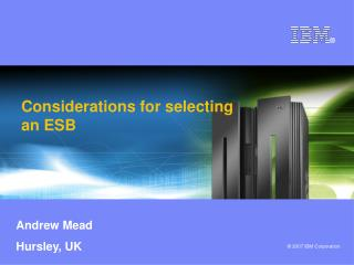 Considerations for selecting an ESB