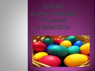Ostern in Deutschland wielkanoc w  niemczech
