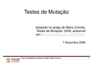 Testes de Mutação baseado no artigo de Mário Correia,