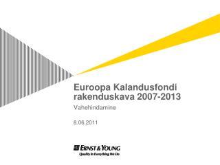 Euroopa Kalandusfondi rakenduskava 2007-2013