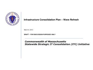Infrastructure Consolidation Plan – Wave Refresh