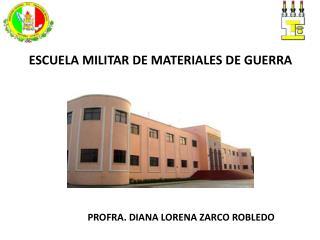 ESCUELA  MILITAR DE MATERIALES DE GUERRA