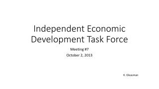Independent Economic Development Task Force