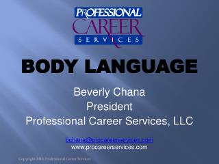 Copyright 2010, Professional Career Services