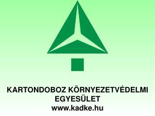 Kartondoboz  Környezetvédelmi  Egyesület kadke.hu