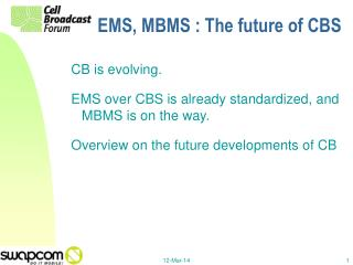 EMS, MBMS : The future of CBS