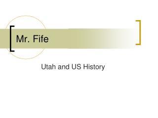 Mr. Fife