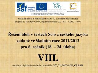 Řešení úloh v testech  Scio  z českého jazyka zadané ve školním roce 2011/2012