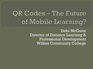 QR Codes – The Future of Mobile Learning?