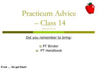 Practicum Advice  – Class 14 @Jennifer Barnett