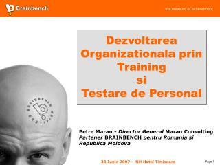 Dezvoltarea Organizationala prin Training  si  Testare de Personal