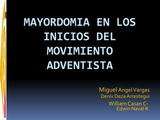 MAYORDOMIA  En los inicios del movimiento adventista